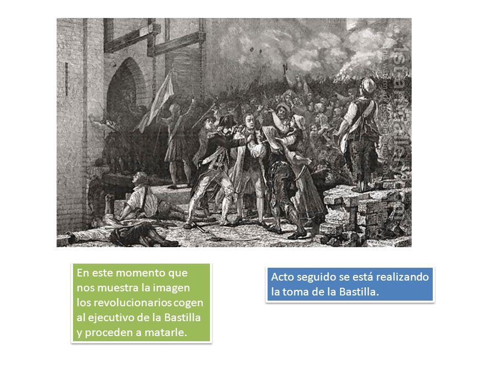 En este momento que nos muestra la imagen los revolucionarios cogen al ejecutivo de la Bastilla y proceden a matarle. Acto seguido se está realizando