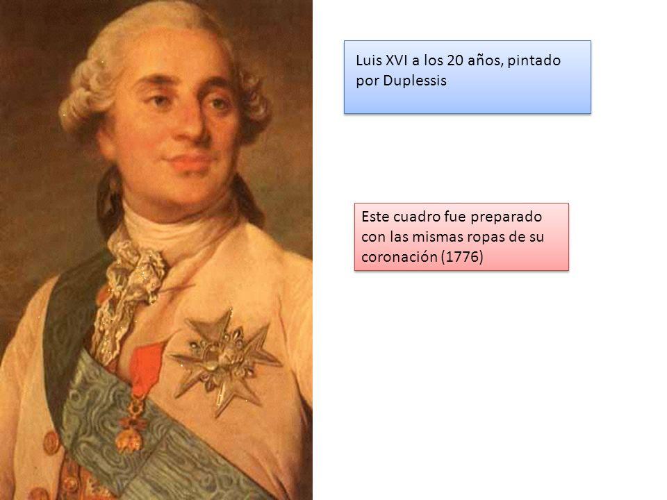 Luis XVI a los 20 años, pintado por Duplessis Este cuadro fue preparado con las mismas ropas de su coronación (1776)
