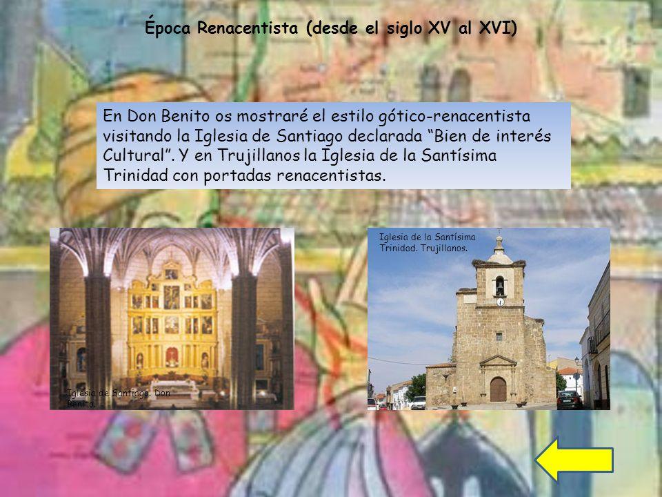 En Don Benito os mostraré el estilo gótico-renacentista visitando la Iglesia de Santiago declarada Bien de interés Cultural.