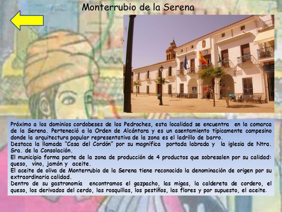 Próximo a los dominios cordobeses de los Pedroches, esta localidad se encuentra en la comarca de la Serena.