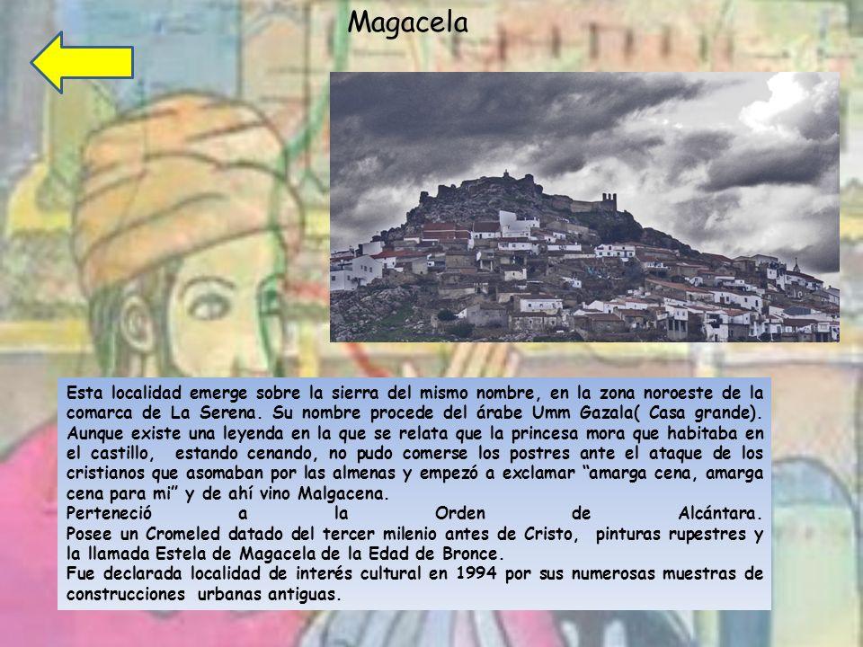 Magacela Esta localidad emerge sobre la sierra del mismo nombre, en la zona noroeste de la comarca de La Serena.