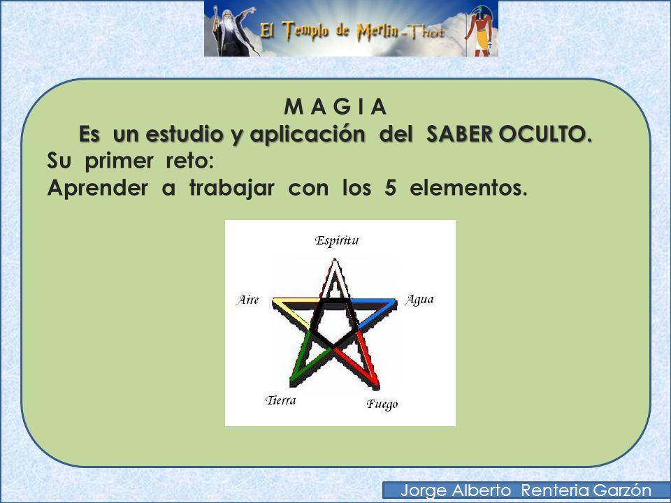 M A G I A Es un estudio y aplicación del SABER OCULTO. El MAGO debe saber ASTROLOGIA, por lo menos una MANCIA y conocer muy bien el manejo de las LEYE