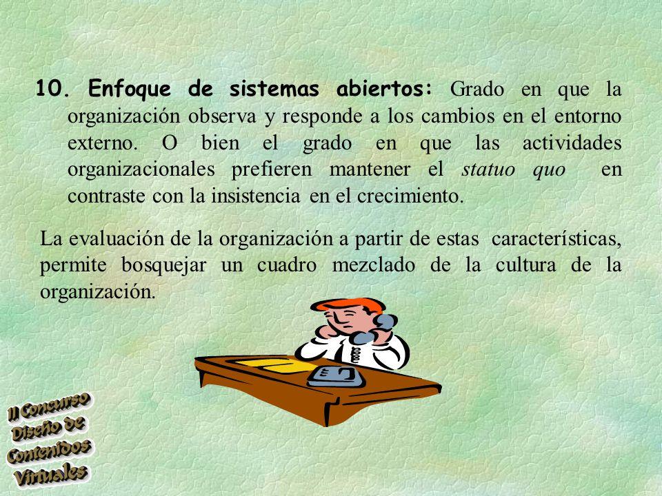 7. Criterios de recompensas: Grado en que recompensa como los incrementos de salario y las provisiones se asignan sobre la base de un criterio de dese