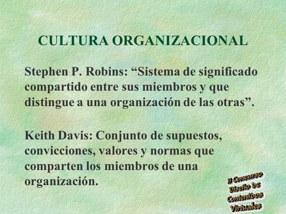 CULTURA ORGANIZACIONAL Stephen P.