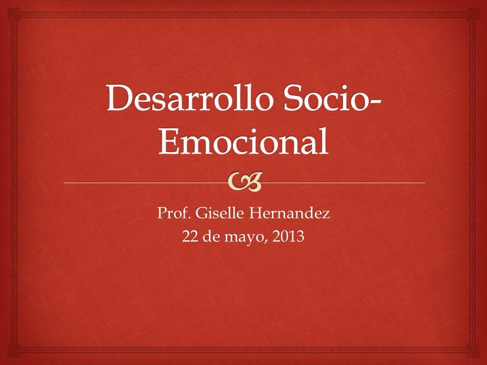 Prof. Giselle Hernandez 22 de mayo, 2013