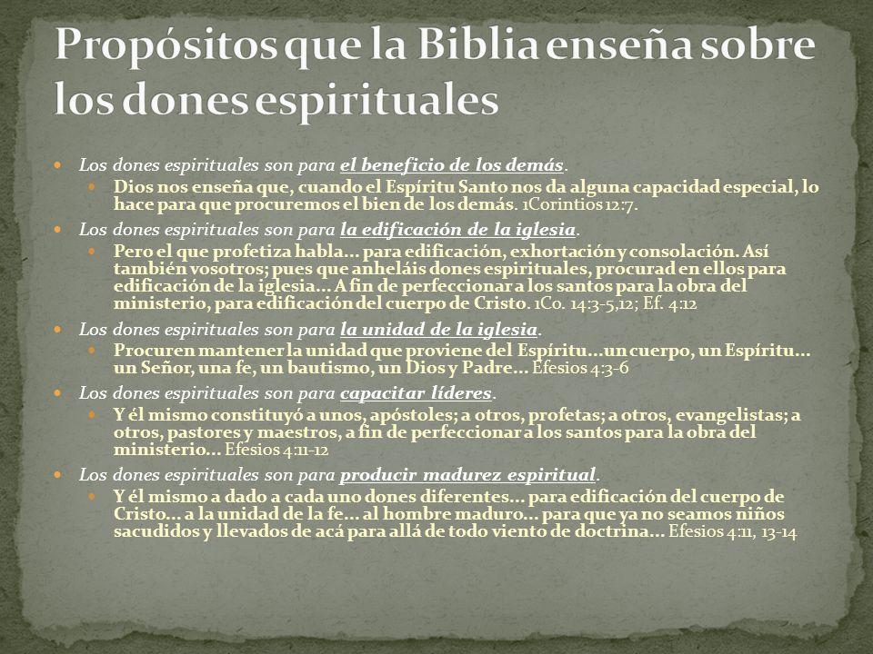 Los dones espirituales son para el beneficio de los demás. Dios nos enseña que, cuando el Espíritu Santo nos da alguna capacidad especial, lo hace par