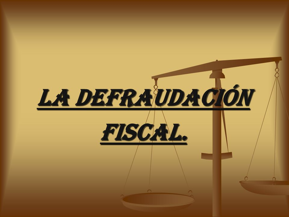 Quién con uso de engaños o aprovechamiento de errores omitan total parcialmente el paso de una contribución u obtenga un beneficio indebido en perjuicio del fiscal.
