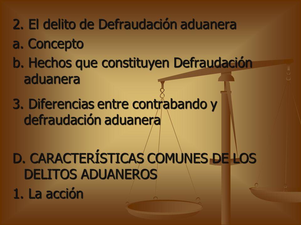MARCO TEORICO.LAS INFRACCIONES ADUANERAS A. IDEAS GENERALES B.
