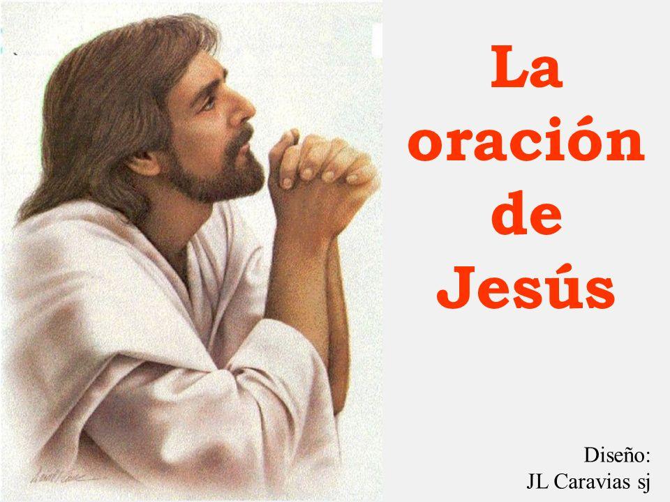 La oración de Jesús Diseño: JL Caravias sj