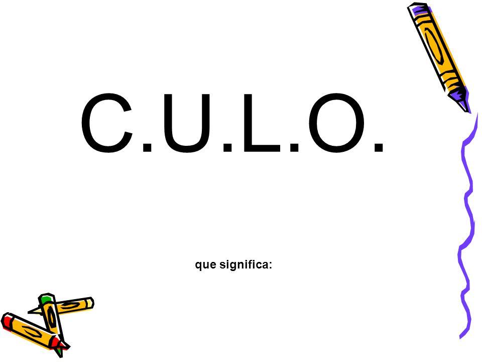 C= Cariñoso/a