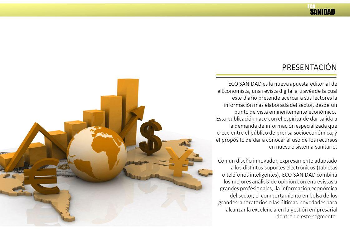 ECO SANIDAD es la nueva apuesta editorial de elEconomista, una revista digital a través de la cual este diario pretende acercar a sus lectores la información más elaborada del sector, desde un punto de vista eminentemente económico.