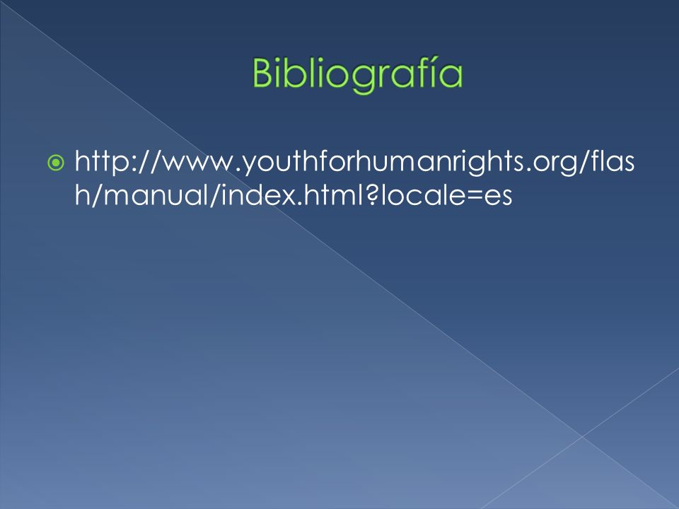 http://www.youthforhumanrights.org/flas h/manual/index.html?locale=es