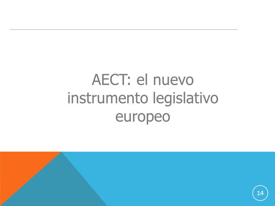 14 AECT: el nuevo instrumento legislativo europeo