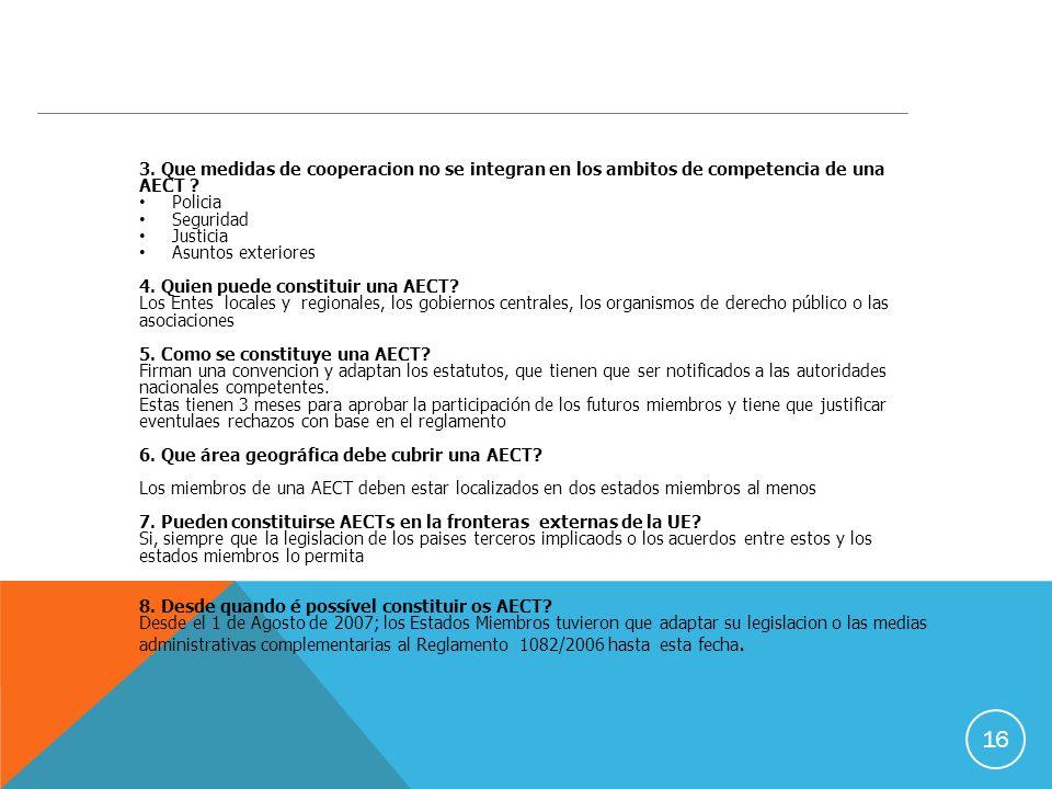 16 3. Que medidas de cooperacion no se integran en los ambitos de competencia de una AECT .