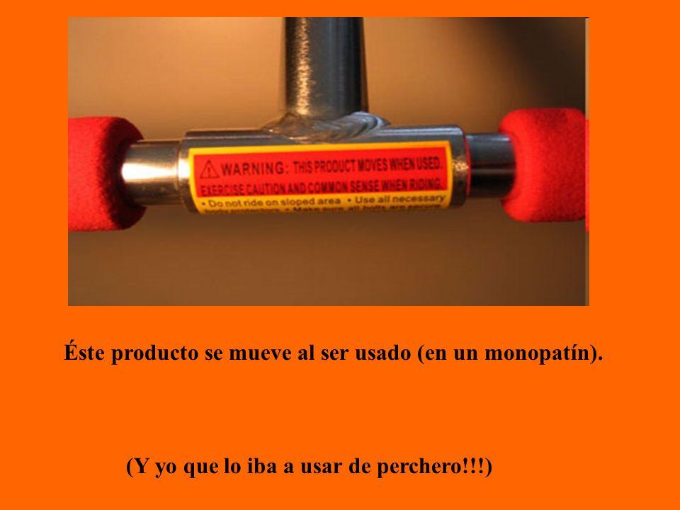 Éste producto se mueve al ser usado (en un monopatín). (Y yo que lo iba a usar de perchero!!!)