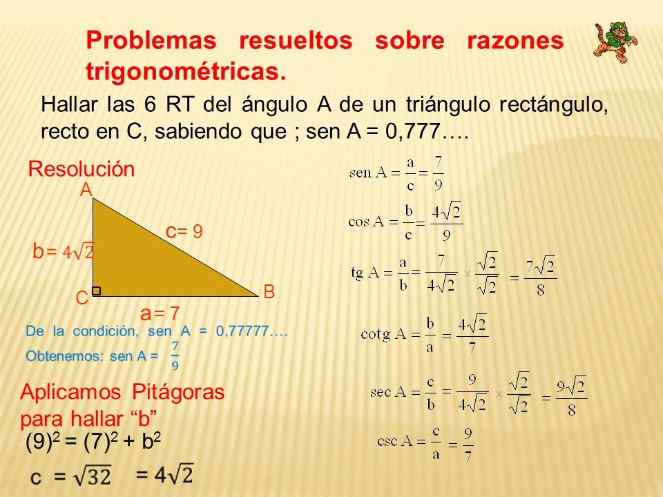 Problemas resueltos sobre razones trigonométricas.