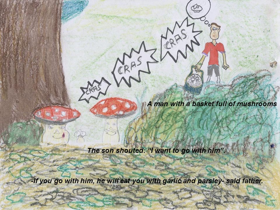 A man with a basket full of mushrooms The son shouted: I want to go with him.
