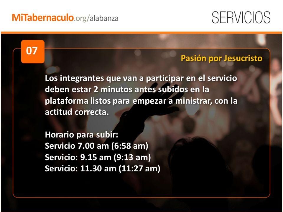07 Los integrantes que van a participar en el servicio deben estar 2 minutos antes subidos en la plataforma listos para empezar a ministrar, con la actitud correcta.