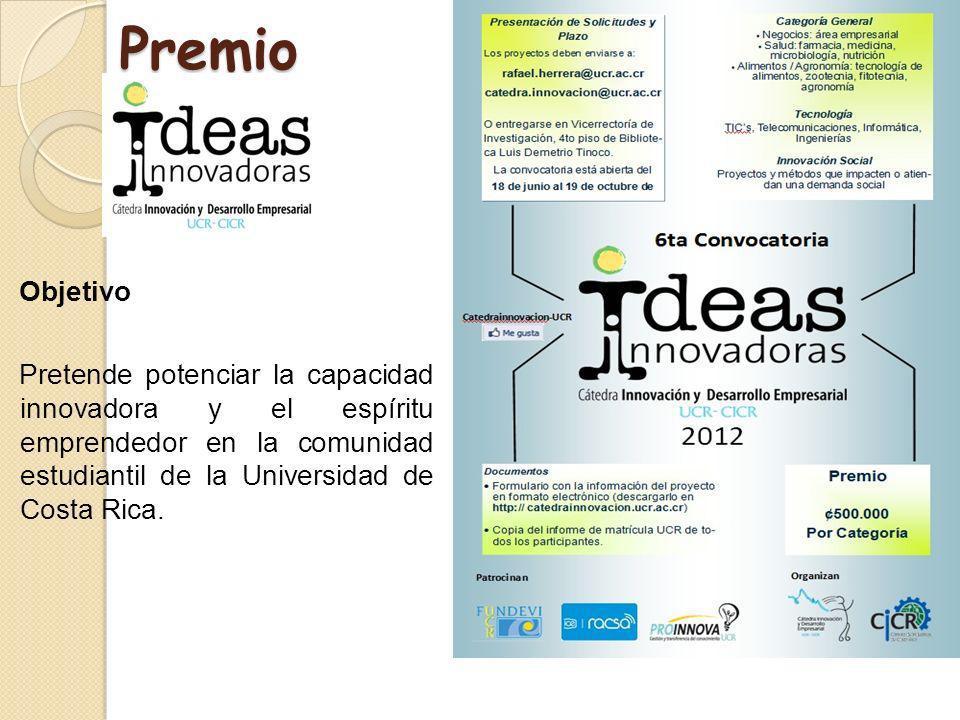 Premio Objetivo Pretende potenciar la capacidad innovadora y el espíritu emprendedor en la comunidad estudiantil de la Universidad de Costa Rica.