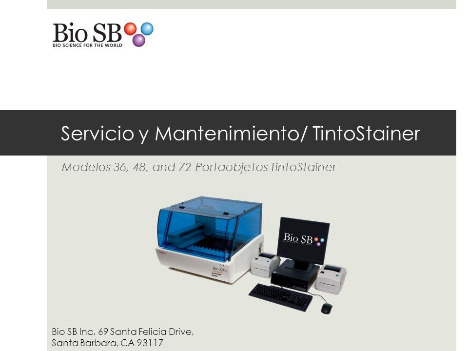 Servicio y Mantenimiento/ TintoStainer Modelos 36, 48, and 72 Portaobjetos TintoStainer Bio SB Inc, 69 Santa Felicia Drive, Santa Barbara, CA 93117