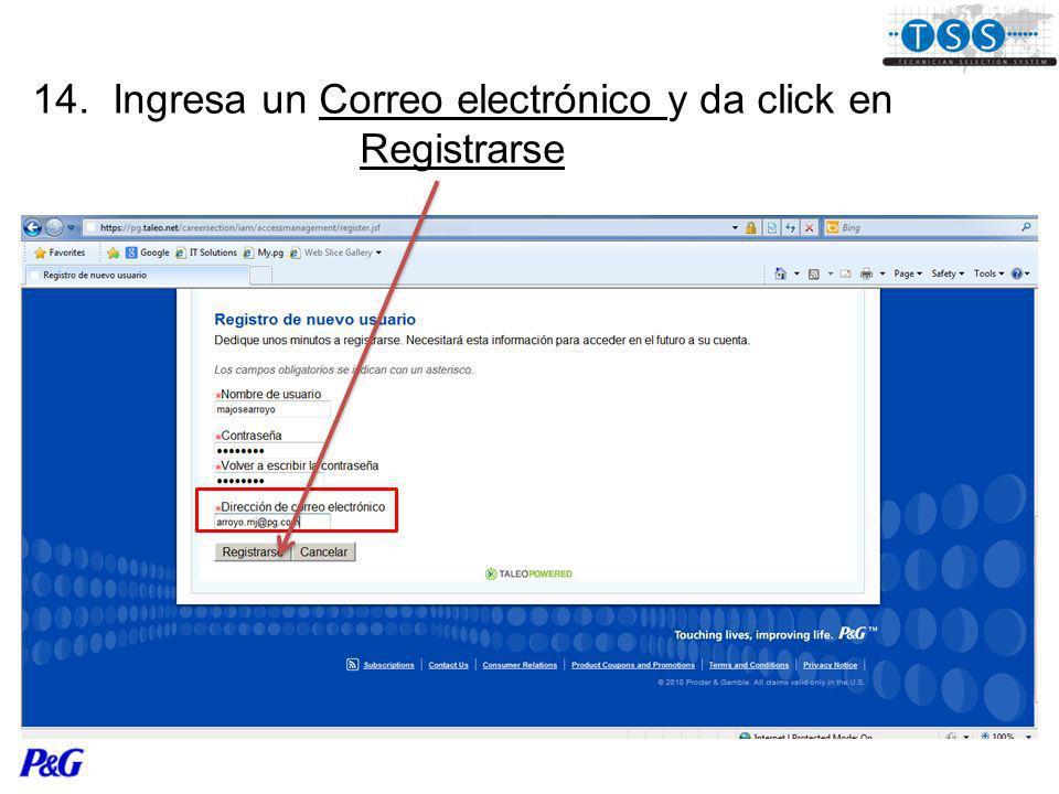 14. Ingresa un Correo electrónico y da click en Registrarse