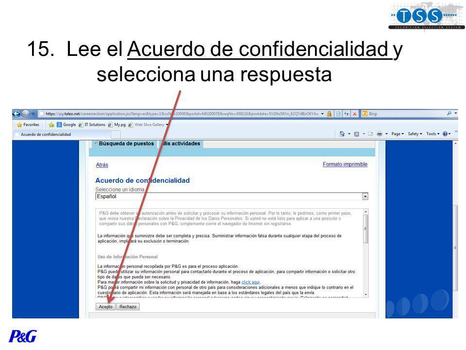 15. Lee el Acuerdo de confidencialidad y selecciona una respuesta