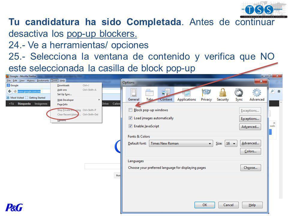 Tu candidatura ha sido Completada. Antes de continuar desactiva los pop-up blockers.