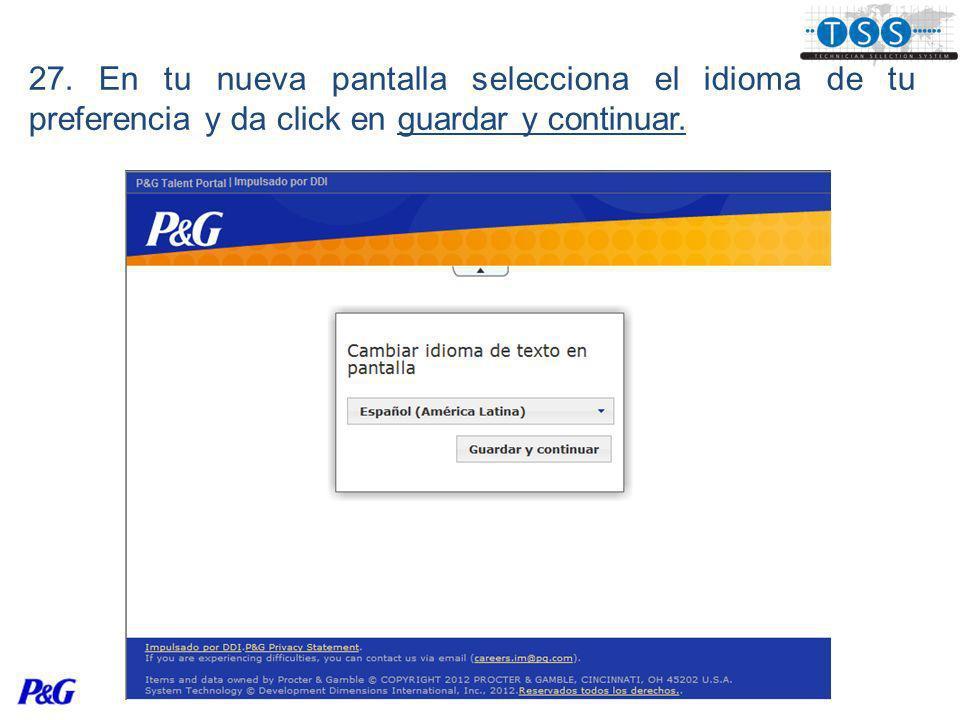 27. En tu nueva pantalla selecciona el idioma de tu preferencia y da click en guardar y continuar.