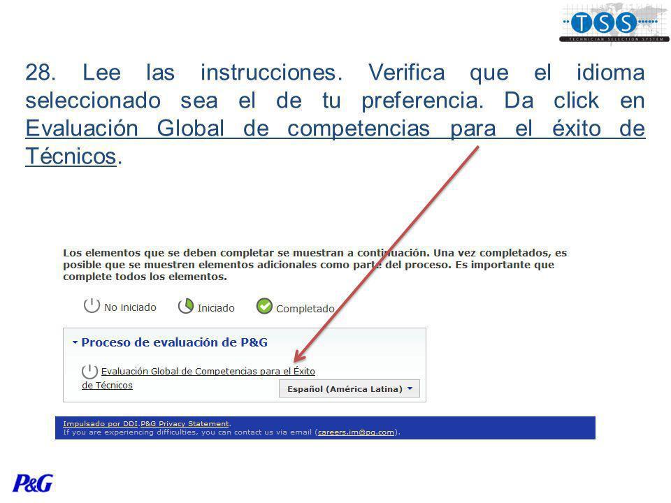 28. Lee las instrucciones. Verifica que el idioma seleccionado sea el de tu preferencia.