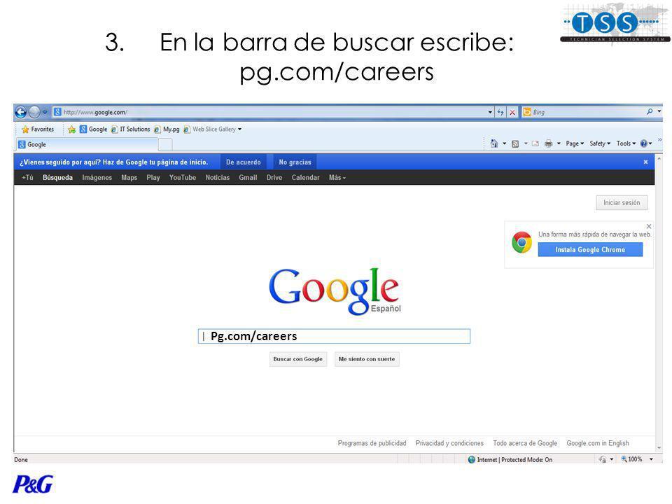 3.En la barra de buscar escribe: pg.com/careers Pg.com/careers