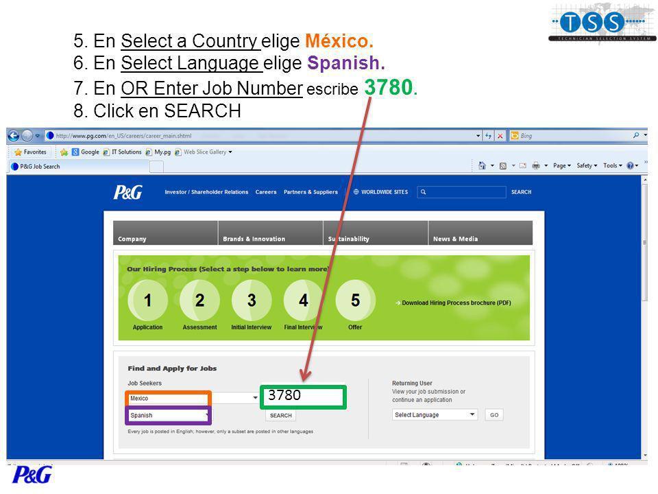 5. En Select a Country elige México. 6. En Select Language elige Spanish.