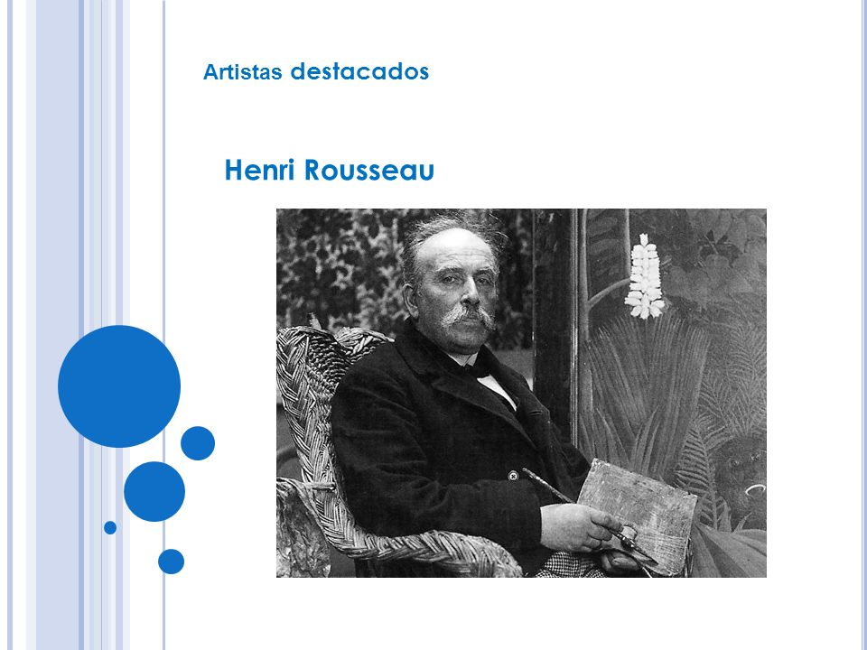 Es el principal representante de este grupo.En Rousseau parece reunirse todo el arte naif.