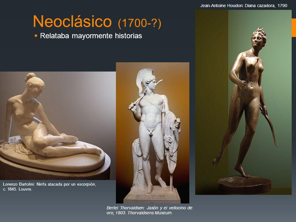 Neoclásico (1700-?) Relataba mayormente historias Lorenzo Bartolini: Ninfa atacada por un escorpión, c. 1845. Louvre. Jean-Antoine Houdon: Diana cazad
