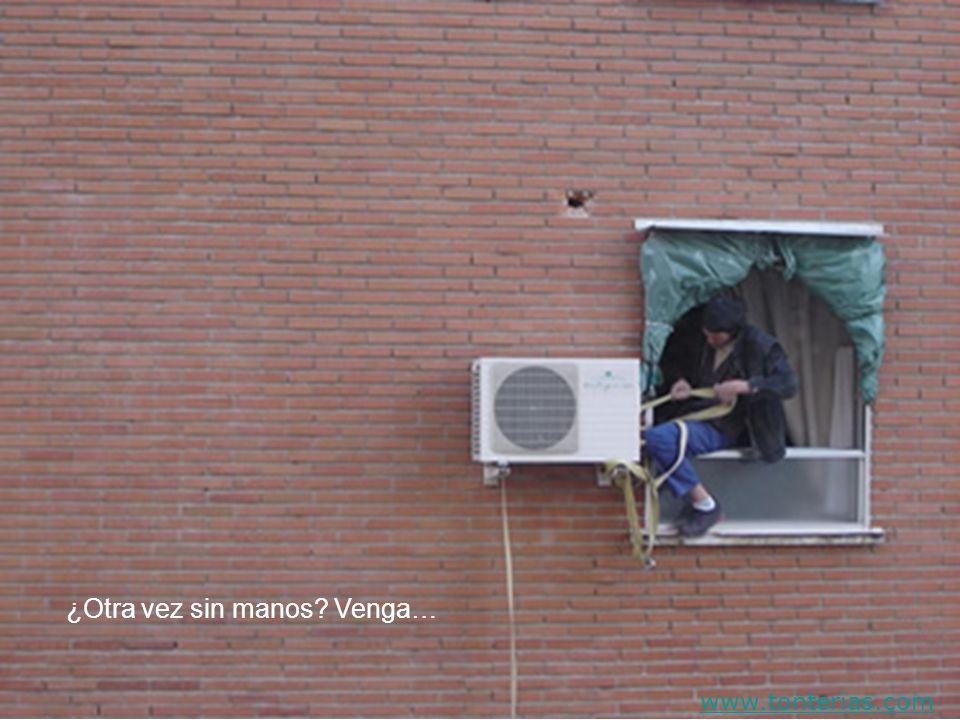 ¿Otra vez sin manos? Venga… www.tonterias.com