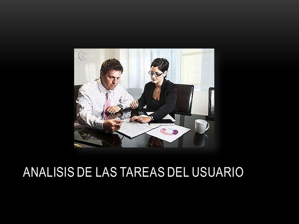 ANALISIS DE LAS TAREAS DEL USUARIO