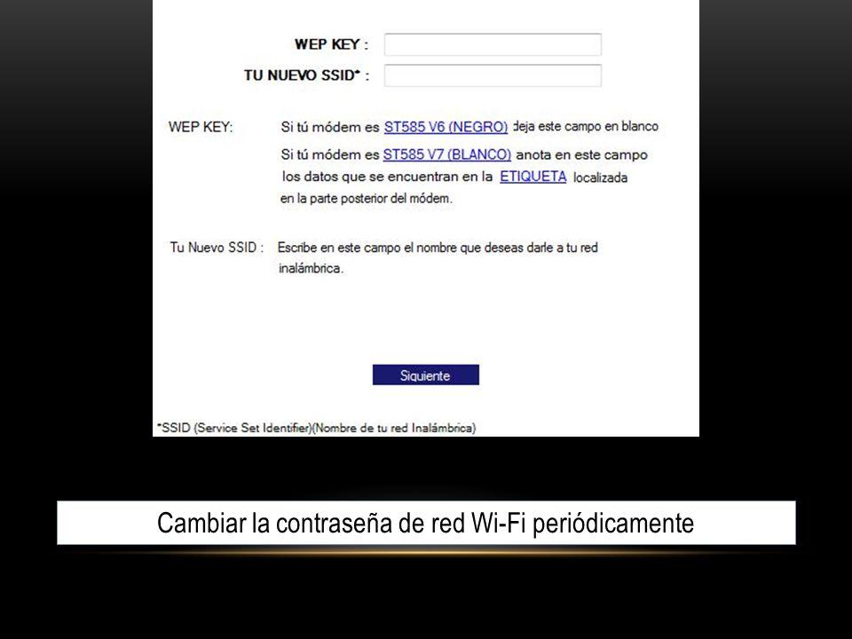 Cambiar la contraseña de red Wi-Fi periódicamente