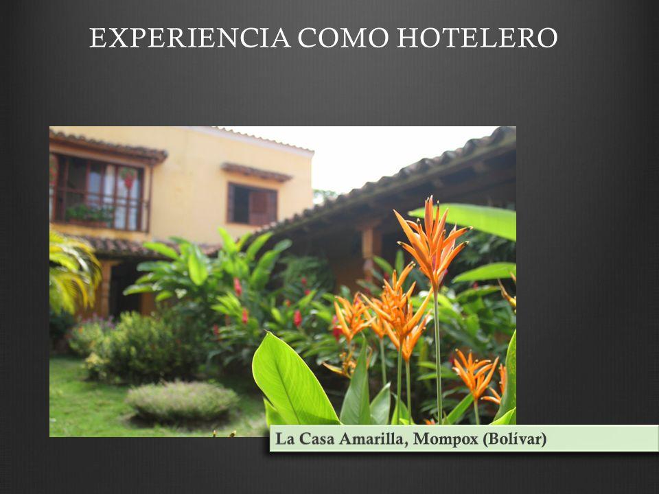EXPERIENCIA COMO HOTELERO