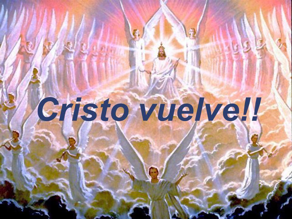 Cristo vuelve!!