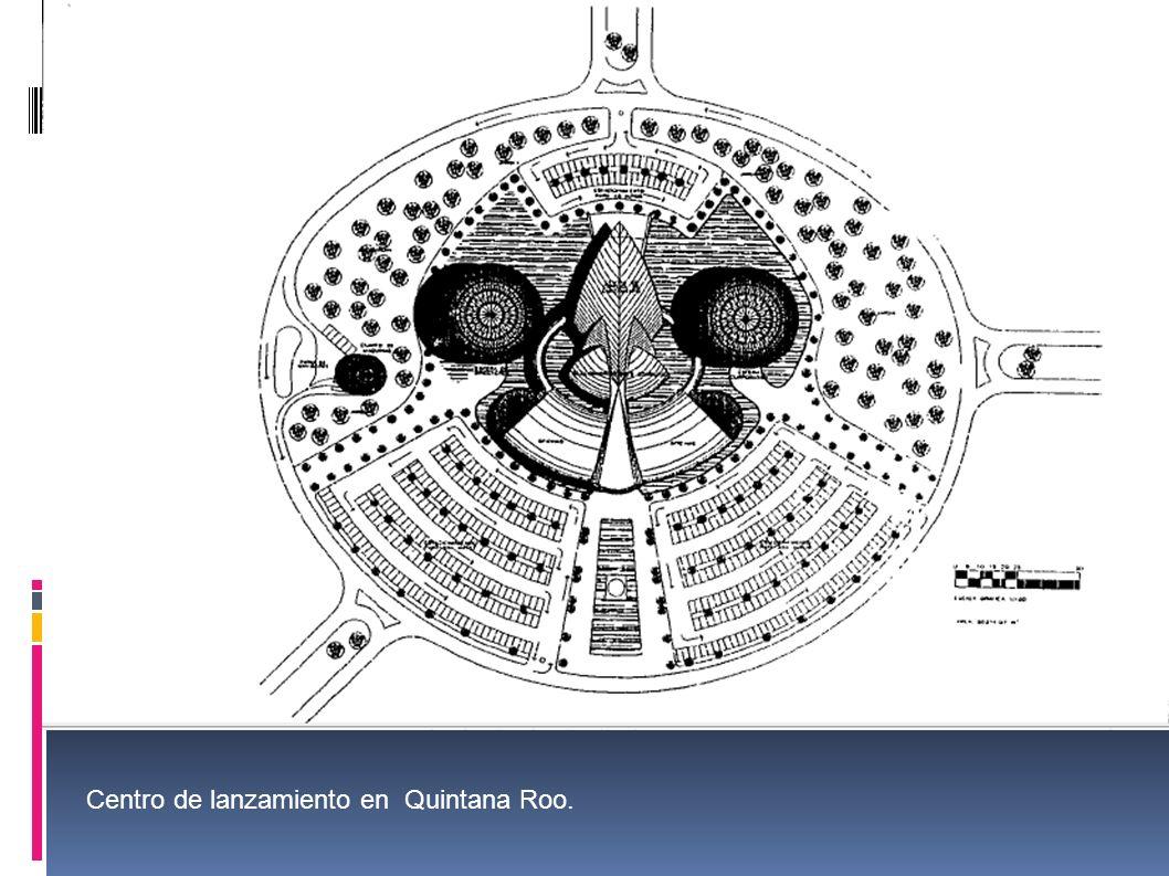 Centro de lanzamiento en Quintana Roo.