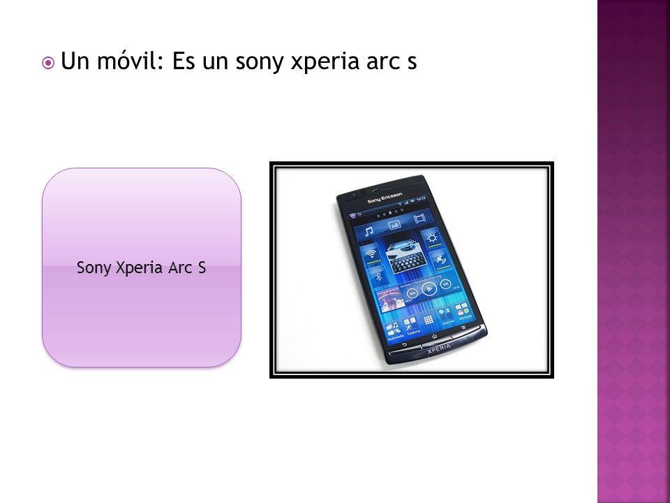 Un móvil: Es un sony xperia arc s Sony Xperia Arc S