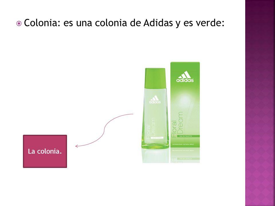 Colonia: es una colonia de Adidas y es verde: La colonia.