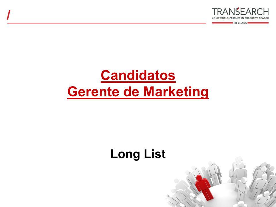 Candidatos Gerente de Marketing Long List