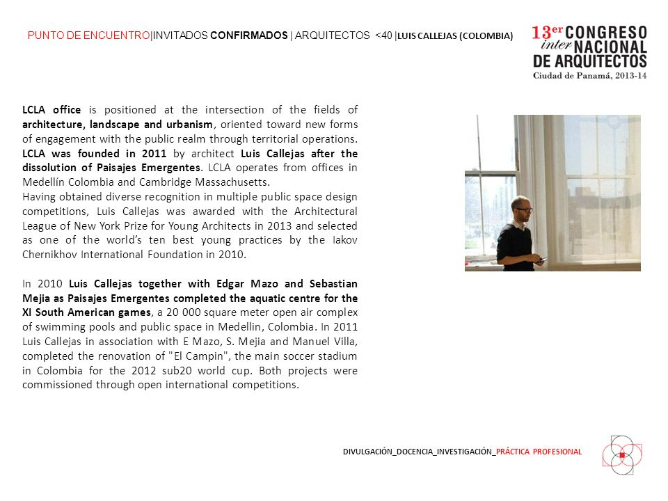 DIVULGACIÓN_DOCENCIA_INVESTIGACIÓN_PRÁCTICA PROFESIONAL LCLA office is positioned at the intersection of the fields of architecture, landscape and urbanism, oriented toward new forms of engagement with the public realm through territorial operations.