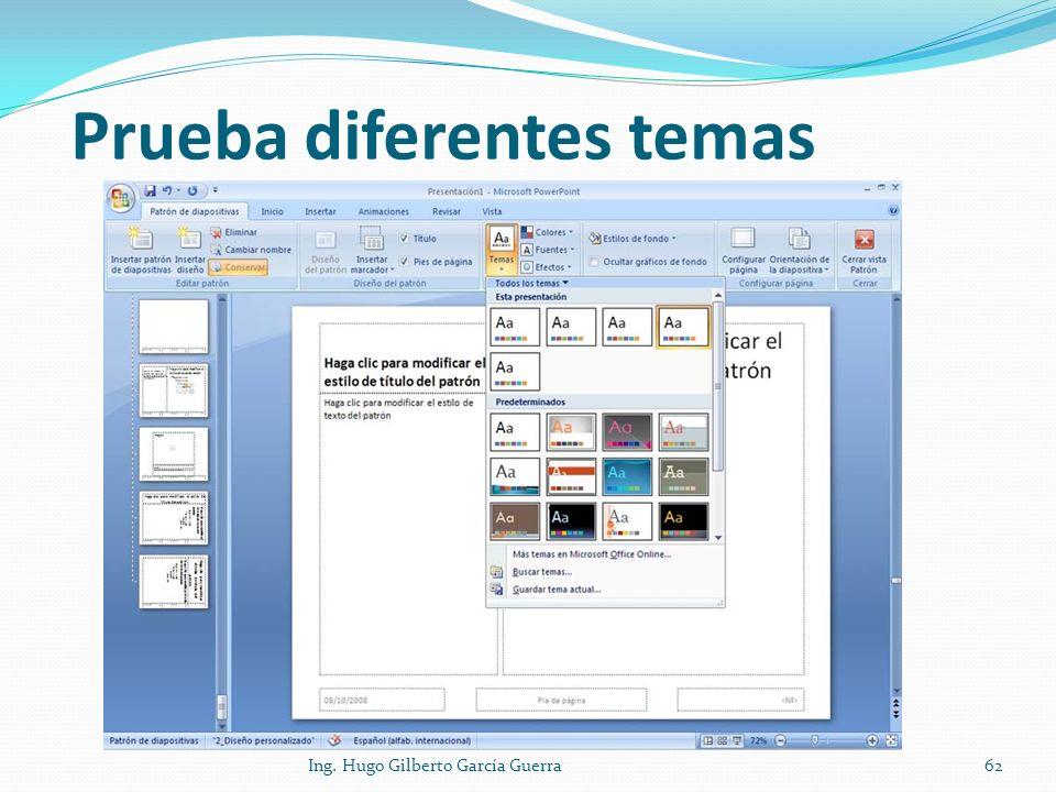 Prueba diferentes temas Ing. Hugo Gilberto García Guerra62