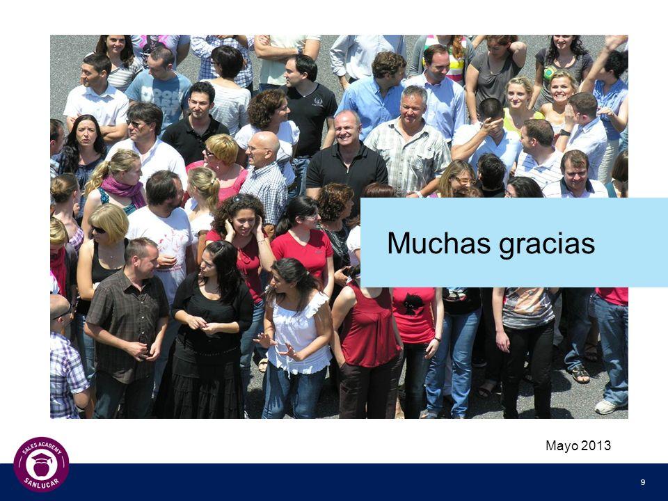 9 Mayo 2013 Muchas gracias