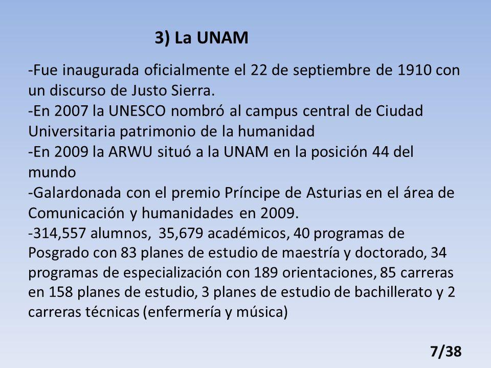 -Fue inaugurada oficialmente el 22 de septiembre de 1910 con un discurso de Justo Sierra.