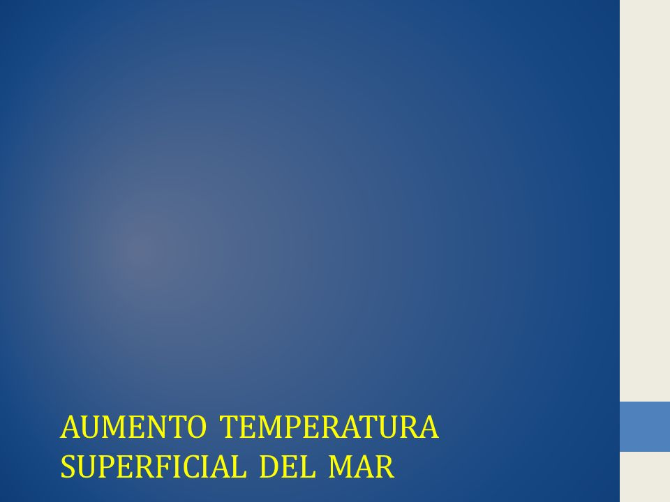 AUMENTO TEMPERATURA SUPERFICIAL DEL MAR