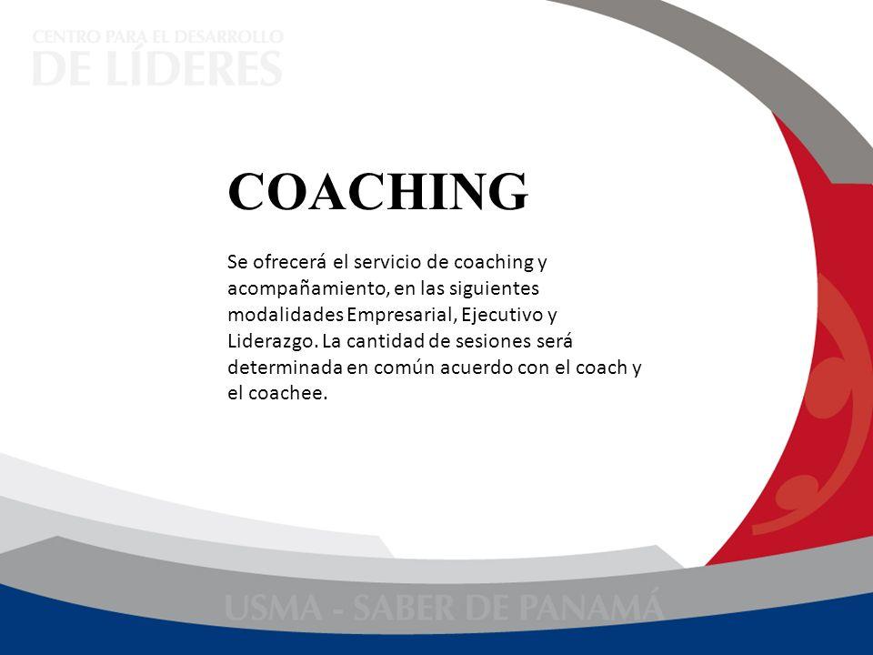 Se ofrecerá el servicio de coaching y acompañamiento, en las siguientes modalidades Empresarial, Ejecutivo y Liderazgo. La cantidad de sesiones será d
