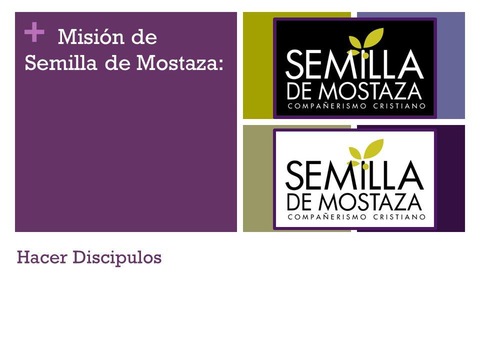 + Hacer Discipulos Misión de Semilla de Mostaza: