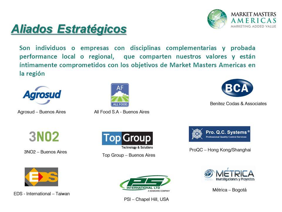 Aliados Estratégicos Son individuos o empresas con disciplinas complementarias y probada performance local o regional, que comparten nuestros valores y están íntimamente comprometidos con los objetivos de Market Masters Americas en la región